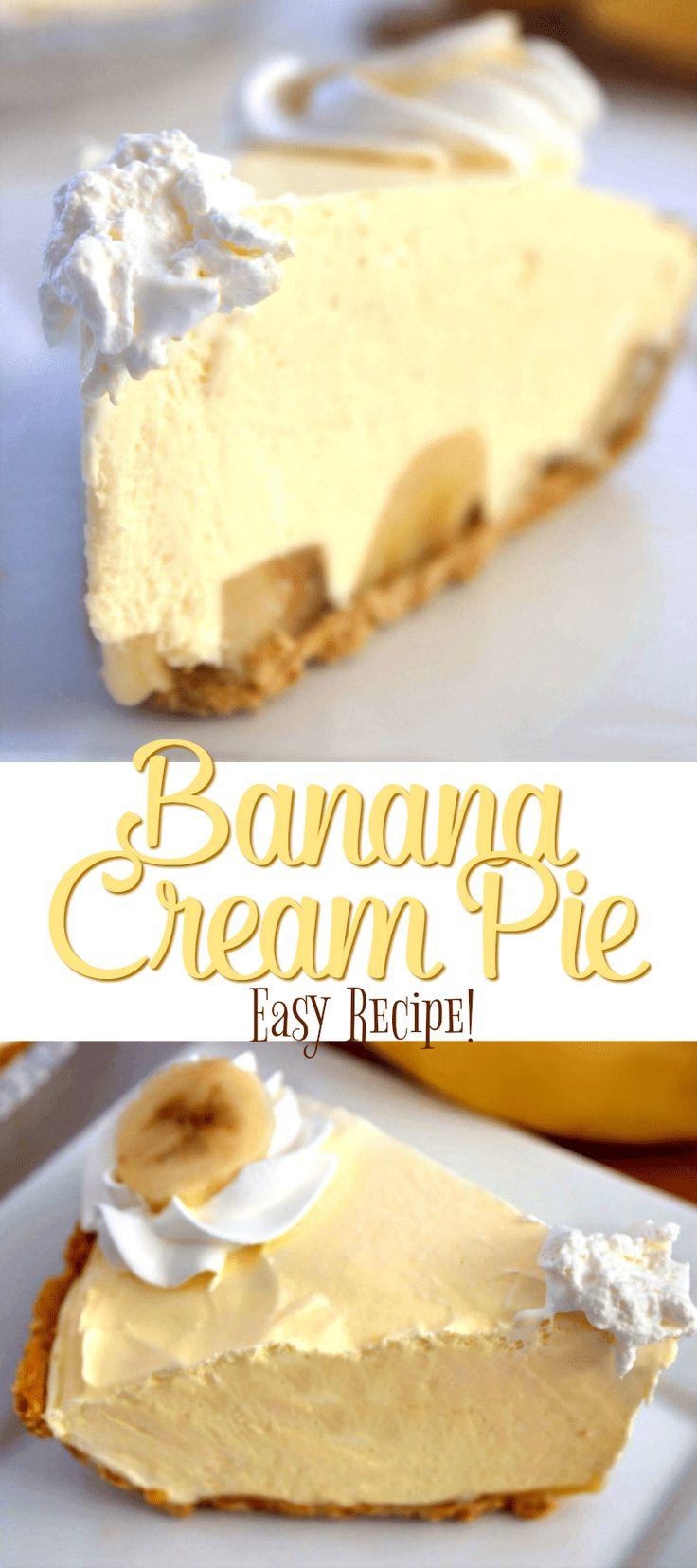 Easy Banana Cream Pie Recipe - The best and easiest Banana Cream Pie ever!