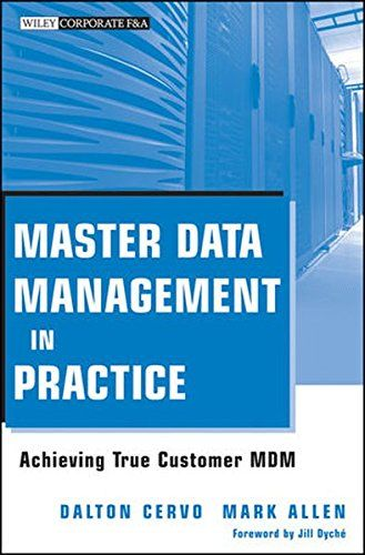 Download free Master Data Management in Practice: Achieving True Customer MDM pdf