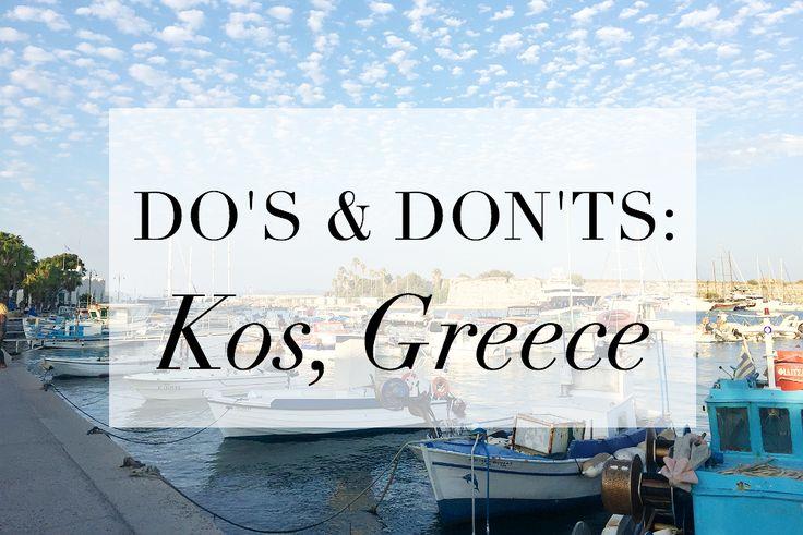 DO'S & DONT'S: Kos, Greece: Where Will I Wander Next