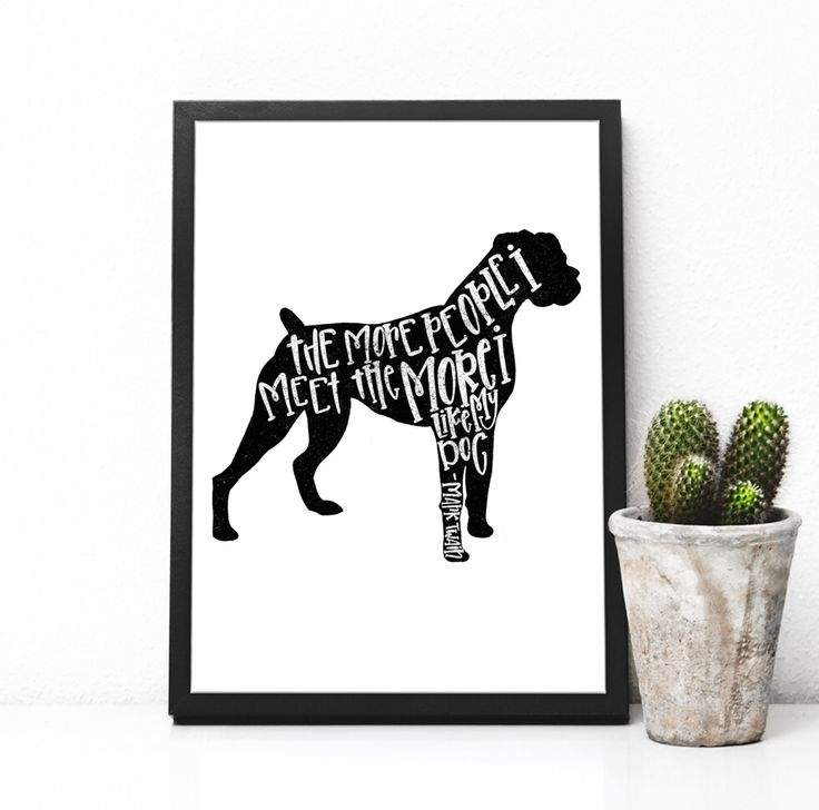 The More I Like My Dog Art Print, Mark Twain Quote for Dog Lovers, Hand Lettered Art Print, Dog Lover Gift Home Decor, Boxer Silhouette by MagnoliaBelue on Etsy