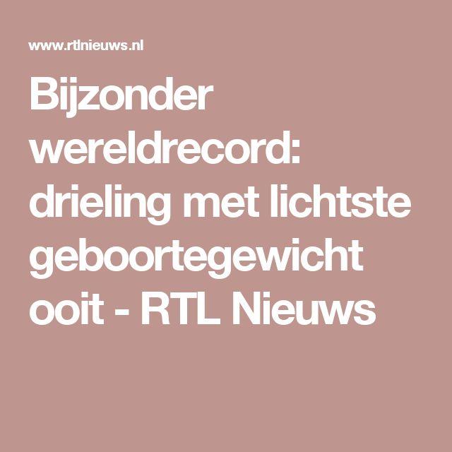 Bijzonder wereldrecord: drieling met lichtste geboortegewicht ooit - RTL Nieuws