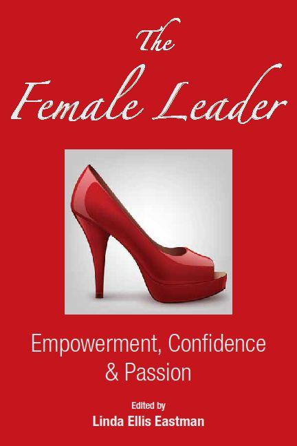 MustRead for #Women THE FEMALE LEADER @female_leader Female Leadership, Empowerment & Confidence  http://thefemaleleader.biz (BTR)