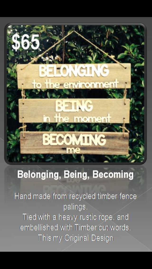 Belonging, Being,becoming sign