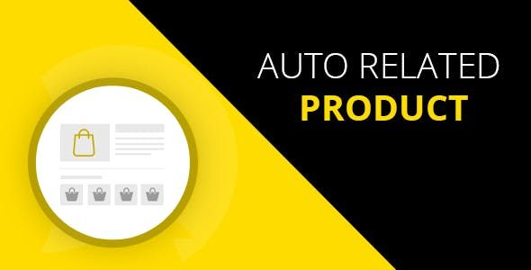 Auto Related Product Magento 2 Extension Nulled Free Download Magento Relatable Auto