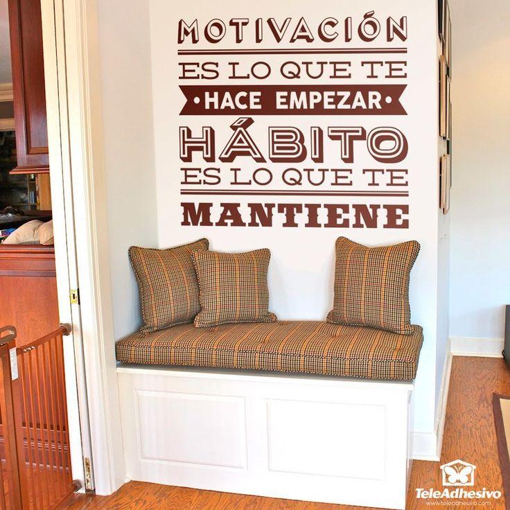 Vinilo decorativo Motivación es lo que te hace empezar... #teleadhesivo #decoracion