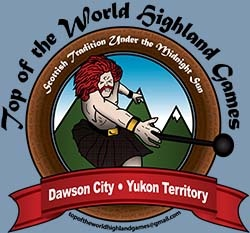 The Top of the World Highland Games were held in Dawson City, Yukon June 2012