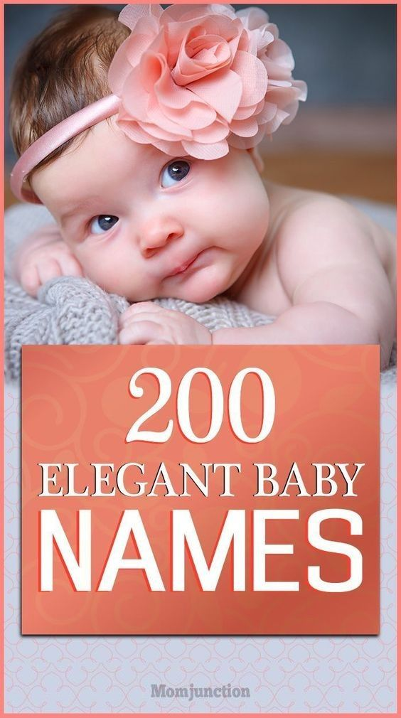 200 Elegant Baby Names With Meanings That Are Posh And Refined #baby #names