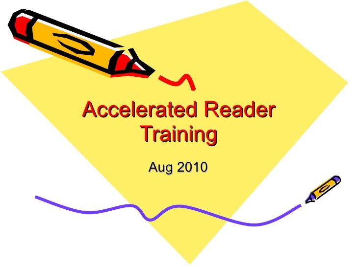 Accelerated Reader Training Aug 2010 More