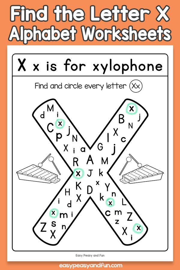 Find The Letter X Worksheets Letter X Letter X Worksheets Lettering Printable letter x worksheets
