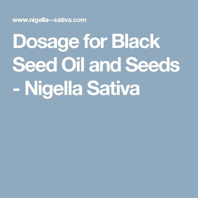 Dosage for Black Seed Oil and Seeds - Nigella Sativa