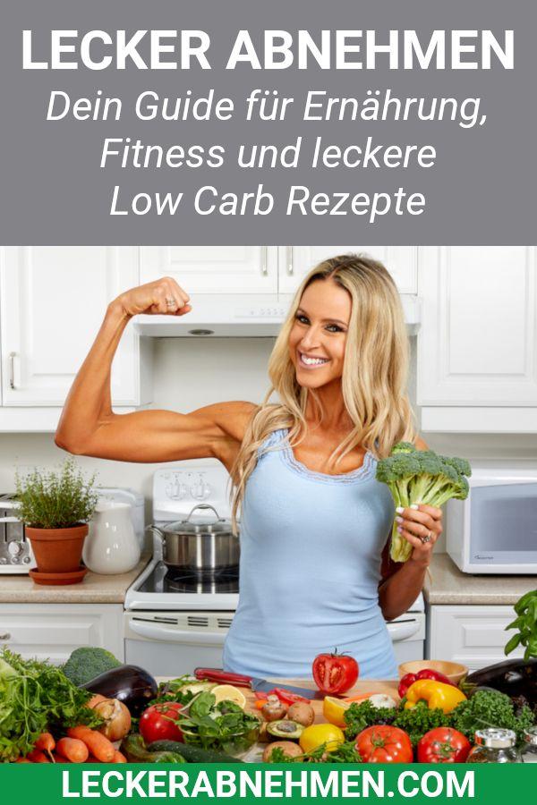 Lecker Abnehmen – Gesunde Ernährung, Fitness und Low Carb Rezepte