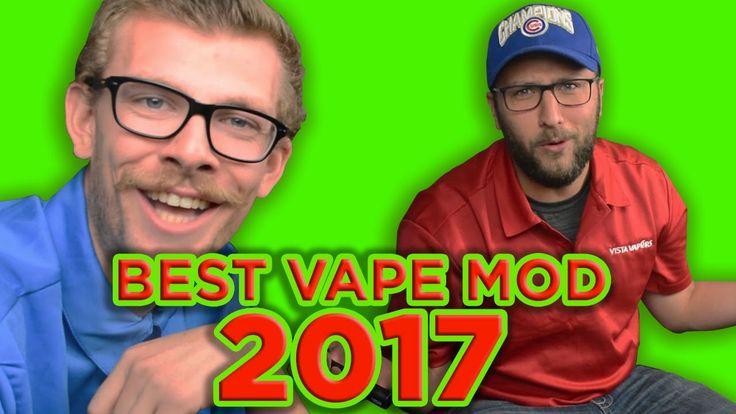 BEST VAPE MOD KITS AND TOP VAPE MODS (JUNE, 2017)