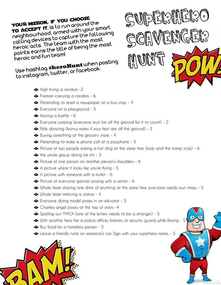Super hero themed photo scavenger hunt ideas---dressed in costume, tweak some to fit