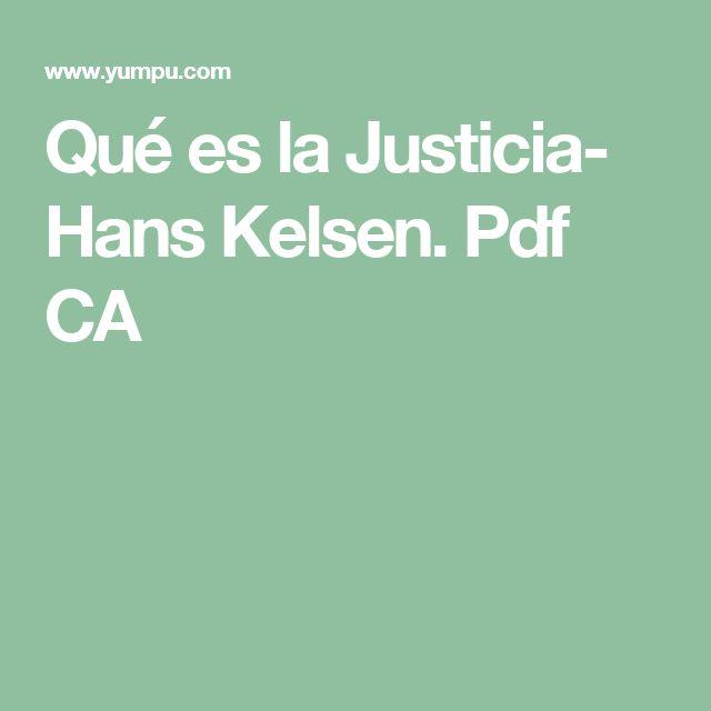 Qué es la Justicia- Hans Kelsen. Pdf CA