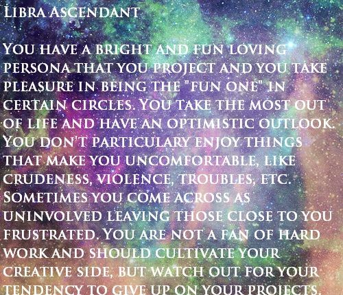 Libra Ascendant - cultivate my creative side & don't give up on dreams. -JrBP