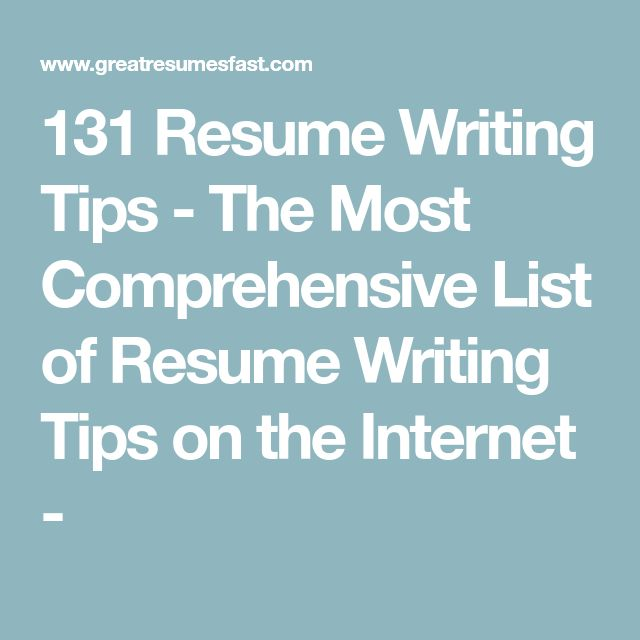 131 Resume Writing Tips - The Most Comprehensive List of Resume Writing Tips on the Internet -