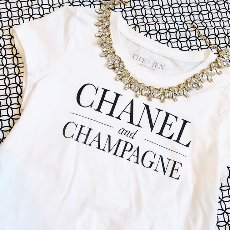 Chanel and Champagne Teeh.... I need!!