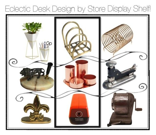 """""""eclectic desk design, using store display for inspiration! display artists give you top notch examples."""" by caroline-buster-brown on Polyvore featuring interior, interiors, interior design, home, home decor, interior decorating, Umbra and Panasonic"""