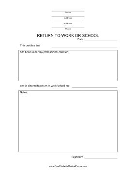 This Return to School or Work Form can be used by a doctor to allow a patient to return to normal activities. Free to download and print