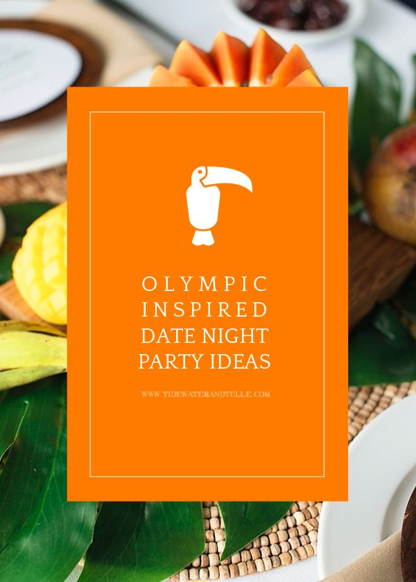 2016 Rio Olympics Inspired Date Night Party Ideas -- summer tropical decorations and globally-inspired menu and recipes!