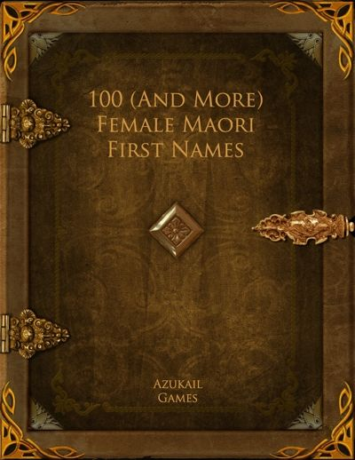 100 (And More) Female Maori First Names lists over 100 Maorie female first names suitable for a Polynesian-themed setting. #RPG