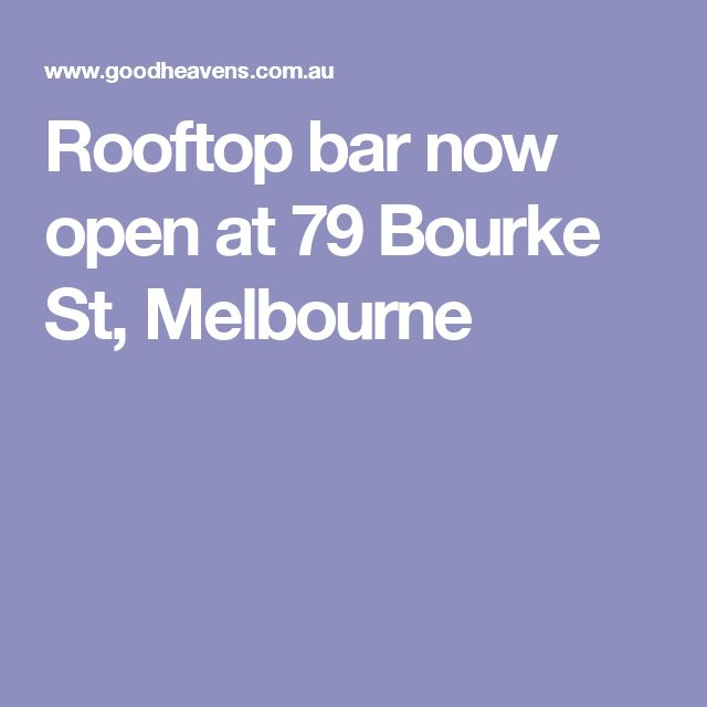 Rooftop bar now open at 79 Bourke St, Melbourne