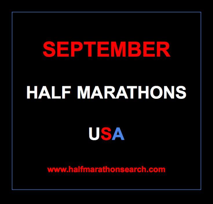 #halfmarathon #September #halfmarathons #running Half Marathons in September in the USA. September half marathons 2014.  September half marathon calendar, Half Marathons September, Half Marathons Sept 2014 www.halfmarathonsearch.com/#!half-marathon-calendar/cjg9