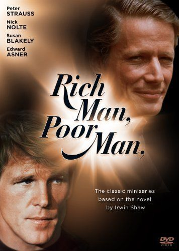 """Rich Man, Poor Man (1976) - I remember being """"glued to the tube"""", watching this miniseries. Back then there was no way to record television shows, so I made sure I didn't miss a minute of any of the episodes!"""