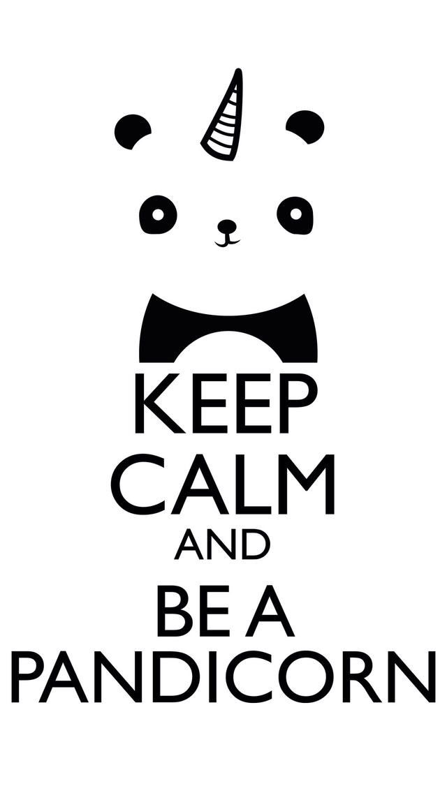Keep Calm and Be A Pandicorn!