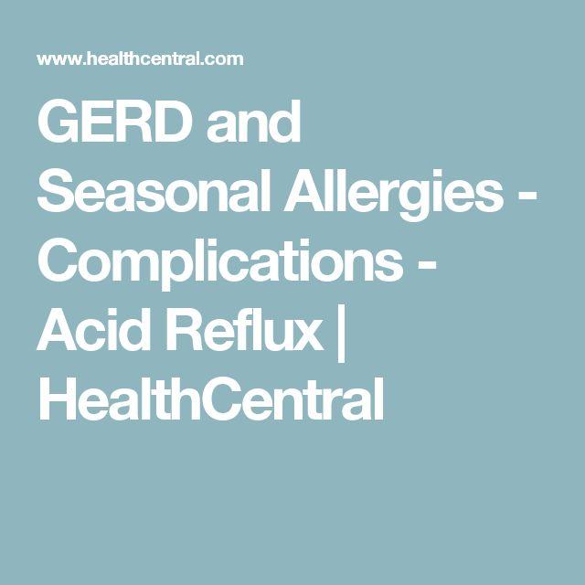 GERD and Seasonal Allergies - Complications - Acid Reflux | HealthCentral