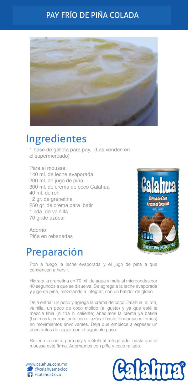 Pay frío de piña colada, una delicia para la cena de hoy, hecho con crema de coco Calahua.