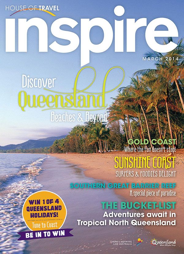 Discover #Queensland's beaches and beyond in this edition of House of Travel's Inspire Magazine.