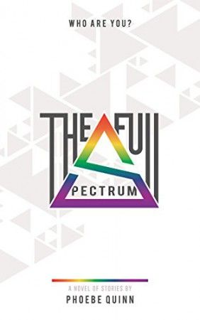 The Full Spectrum is a novel of interlinked stories about expectation and suppression, liberation and oppression, and whether there is truth in your true self.