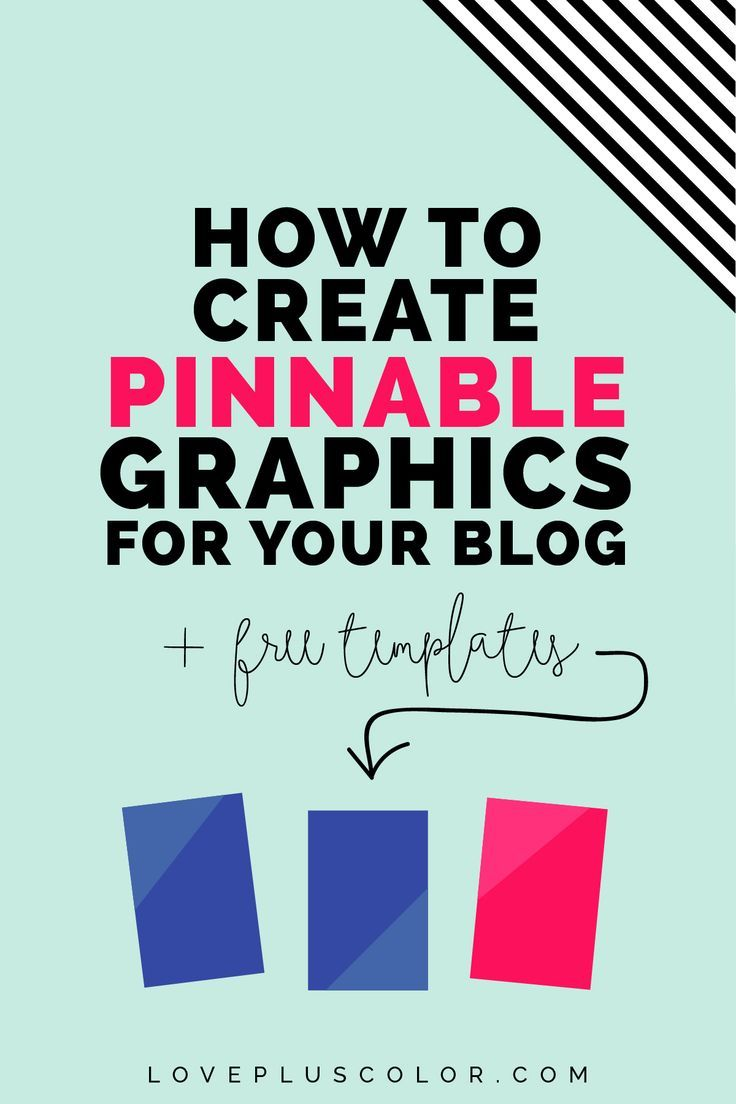 How to create amazing, pinnable graphics for your blog post titles + how this can drive major traffic to your blog   LOVE PLUS COLOR