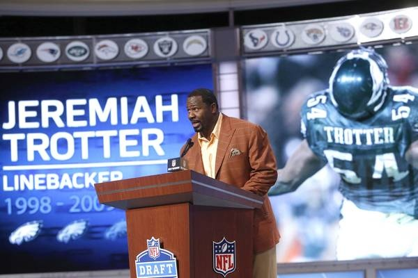 Jeremiah Trotter         Former Philadelphia Eagles linebacker Jeremiah Trotter announces the Eagles pick in the second round of the NFL Draft, Friday, April 26, 2013 at Radio City Music Hall in New York., Friday, April 26, 2013 at Radio City Music Hall in New York. The Eagles selected Zach Ertz, a tight end from Stanford, with the 35th overall pick in the draft.