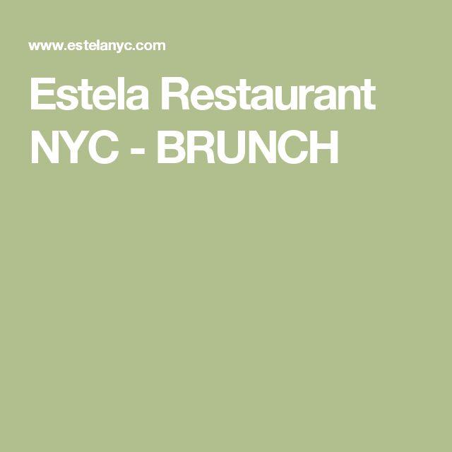 Estela Restaurant NYC - BRUNCH