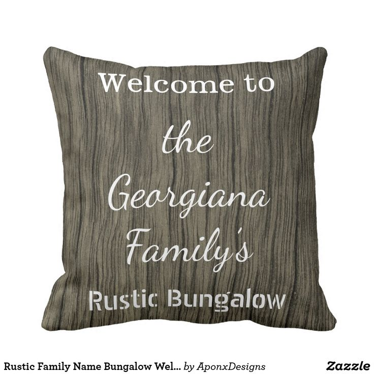 Rustic Family Name Bungalow Welcome Pillow