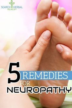 5 Remedies For Neuropathy #HolisticPractitioner