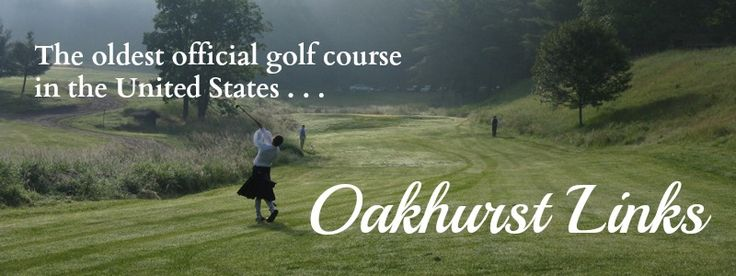 Oakhurst Links: The oldest official golf course in the US