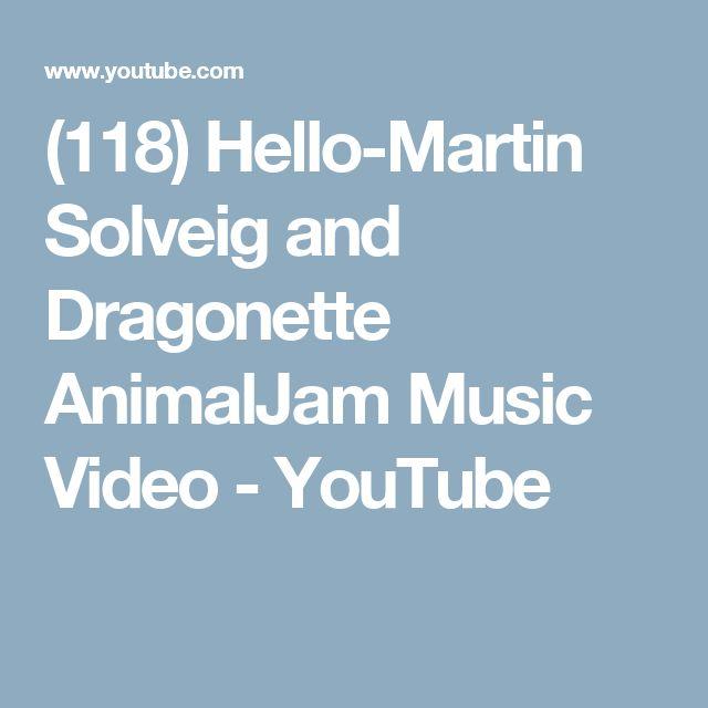 (118) Hello-Martin Solveig and Dragonette AnimalJam Music Video - YouTube