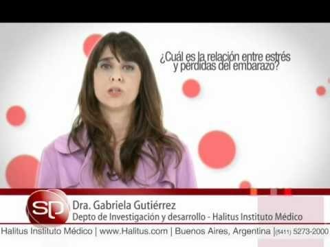 Estrés y pérdidas del embarazo. Dra. Gabriela Gutierrez
