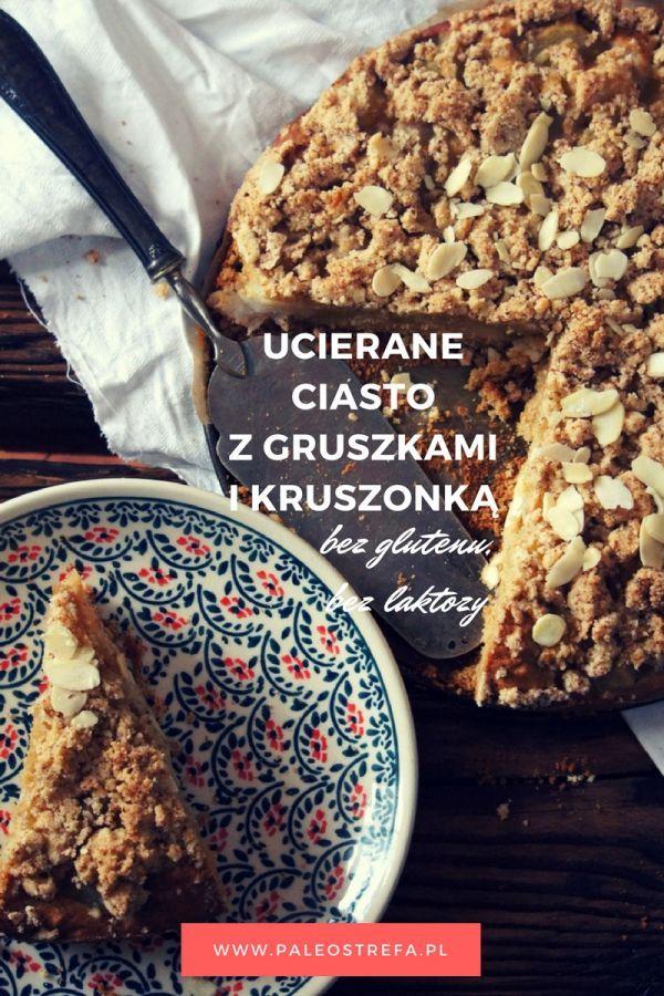 Ucierane ciasto z gruszkami i kruszonką (bez glutenu, bez laktozy)