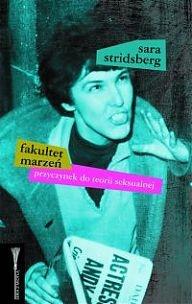 Fakultet marzeń  Sara Stridsberg