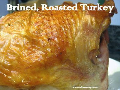Alissamay's: Brined, Roasted Turkey Breast