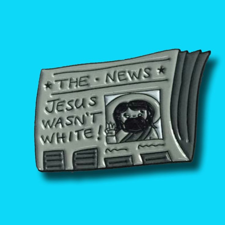 Jesus wasn't white enamel pin   two posts on the back to keep it securely in place