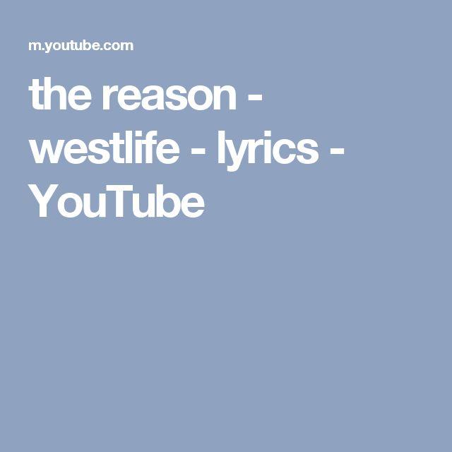 the reason - westlife - lyrics - YouTube