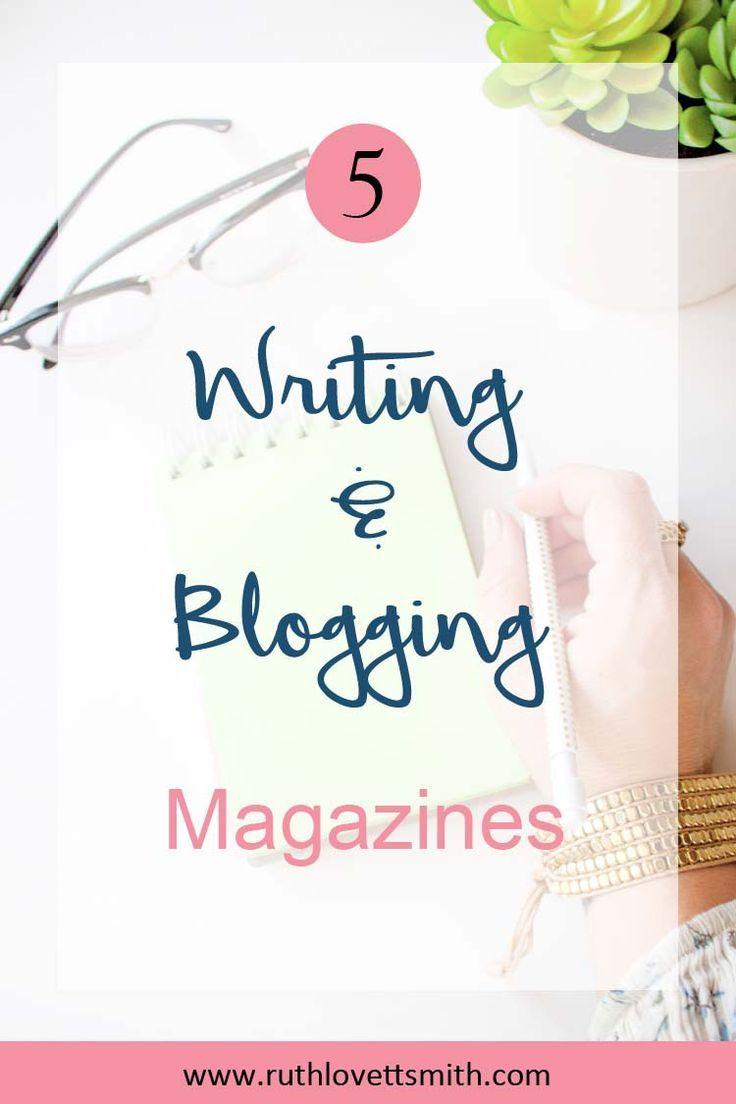 Top 5 Writing And Blogging Magazines Blog Freelance Writing Writing Jobs