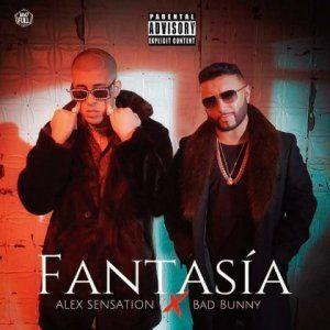 Alex Sensation - Fantasia (Feat. Bad Bunny)