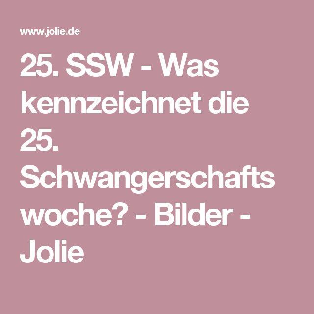 25. SSW - Was kennzeichnet die 25. Schwangerschaftswoche? - Bilder - Jolie