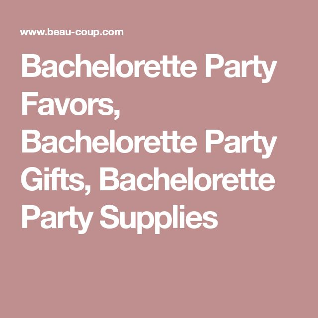 Bachelorette Party Favors, Bachelorette Party Gifts, Bachelorette Party Supplies